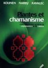 Plantes et chamanisme – conversations autour de l'ayahuasca et de l'iboga