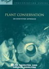 Plant conservation – an ecosystem approach