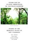Etudes sur les plantes médicinales de Nouvelle-Calédonie 1967 – 1991
