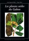 Les plantes utiles du Gabon
