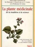 La plante médicinale – De la tradition à la science