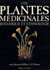 Les plantes médicinales Botanique et ethnologie
