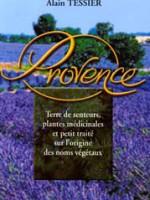 Les plantes médicinales de Provence – Suivi de l'origine des noms végétaux