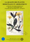 La qualité des plantes médicinales et aromatiques