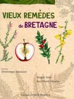 Vieux remèdes de Bretagne