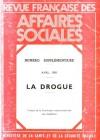 Revue française des affaires sociales – numéro supplémentaire : LA DROGUE
