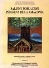 Salud y Poblacion Indigena de la Amazonia (volume 2)