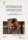 Ethnopharmacologie -sources, méthodes, objectifs