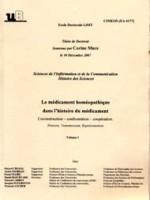 Le médicament homéopathie dans l'histoire du médicament – coconstruction – confrontation – coopération. Histoire, Transmission, Représentation