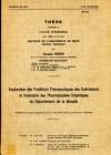 Exploration des Traditions Thérapeutiques des Guérisseurs et Inventaire des Pharmacopées Empiriques du Département de la Moselle (2 exemplaires)
