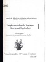 Les plantes médicinales lorraines : Liste, propriétés et culture