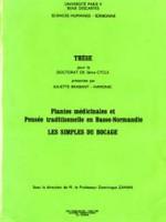 Plantes médicinales et Pensée traditionnelle en Basse-Normandie – Les simples du bocage