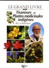 Tisaneurs et plantes médicinales indigènes de l'île de La Réunion