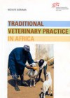 Traditional veterinary practice in Africa