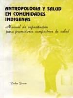 Antropologia y Salud en comunidades Indigenas