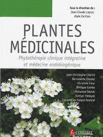 Plantes médicinales. Phytothérapie clinique intégrative et médecine endobiogénique